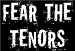 Funny Fear The Tenor T-shirts