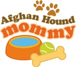 Afghan Hound Mommy Pet Mom Gifts and T-shirts