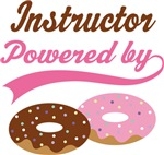 Instructor Powered By Doughnuts Gift T-shirts