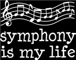 Symphony is My Life Music Staff Gifts and Shirts