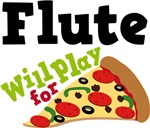Flute Will Play For Pizza T shirts