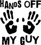 Hands Off My Guy Funny T-shirts