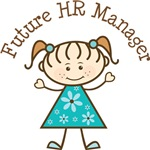 Future HR Manager Stick Girl Occupation T-shirts