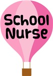 SCHOOL NURSE AIR BALLOON GIFT APPAREL