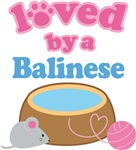 Loved By A Balinese Cat T-shirts