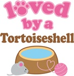 Loved By A Tortoiseshell Tshirt Gifts