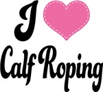 I Heart Calf Roping T-shirts and Gifts