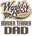 Border Terrier Dad (Worlds Best) T-shirts