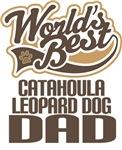 Catahoula Leopard Dog Dad (Worlds Best) T-shirts