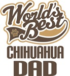 Chihuahua Dad (Worlds Best) T-shirts