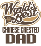 Chinese Crested Dad (Worlds Best) T-shirts