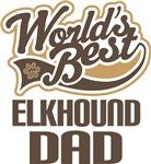 Elkhound Dad (Worlds Best) T-shirts