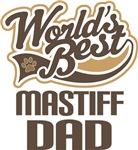 Mastiff Dad (Worlds Best) T-shirts