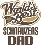 Schnauzers Dad (Worlds Best) T-shirts