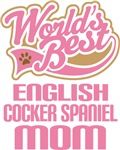 English Cocker Spaniel Dog Mom T-shirts and Gifts