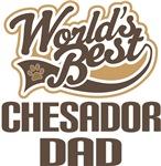 Chesador Dad (Worlds Best) T-shirts