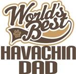 Havachin Dad (Worlds Best) T-shirts