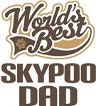 Skypoo Dad (Worlds Best) T-shirts