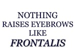 Nothing Raises Eyebrows Like Frontalis