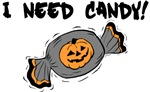 I Need Candy!