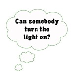 Turn the Light On!