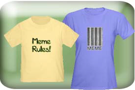 Meme Gifts and T-Shirts