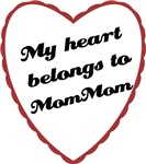 My Heart Belongs to Mom Mom