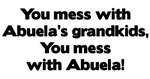 Don't Mess with Abuela's Grandkids!