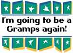 I'm Going to be a Gramps Again!