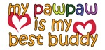 PawPaw is My Best Buddy