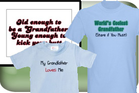 Grandfather Gifts and T-Shirts
