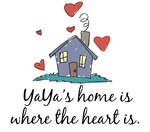 YaYa's Home is Where the Heart Is