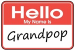 Hello, My name is Grandpop