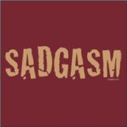Sadgasm Dirty