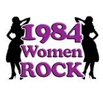 30th Birthday Gifts, 1984 Women Rock!