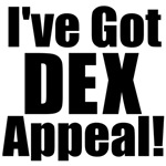 I've Got DEX Appeal!