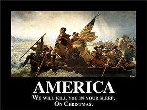America: We will kill you in your sleep. On Christ