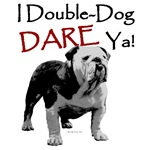 Double-Dog Dare!