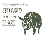 You can't spell Champ without Ham