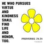 Kindness Proverbs 21:21
