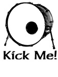 Kick Me Bass Drum Drummer T-shirts & Gifts