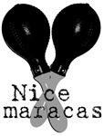Nice Maracas Instrument T-shirts & Gifts