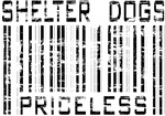Shelter Dogs Priceless Barcode T-shirts & Gifts