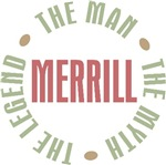 Merrill the Man the Myth the Legend T-shirts Gifts