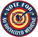 Vote for No Socialized Medicine T-shirts Gifts
