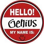 Hello My Name is Genius Tag T-shirts Gifts