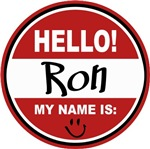 Hello my name is Ron Tag T-shirts Gifts