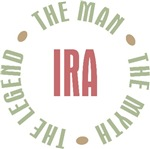 Ira the Man the Myth the Legend T-shirts Gifts