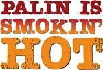 Sarah Palin Is Smokin Hot T-shirts Gifts