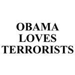 Barack Obama Loves Terrorists